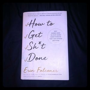 How To Get Shit Done by Erin Falconer
